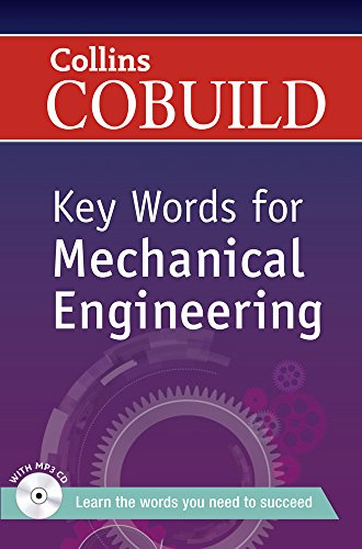 Key Words for Mechanical Engineering: B1+ (Collins COBUILD Key Words)