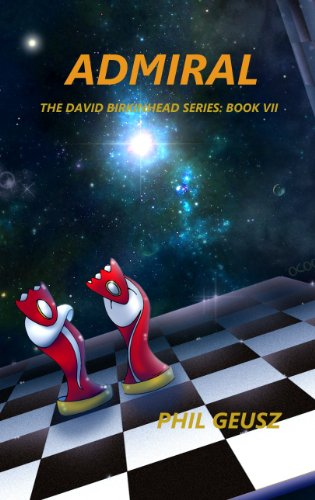 Admiral (The David Birkenhead Series Book 7) (English Edition)