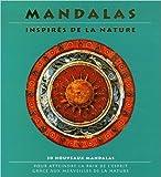 Telecharger Livres Mandalas inspires de la nature de Lisa Tenzin Dolma Maud Beylle Traduction 16 octobre 2006 (PDF,EPUB,MOBI) gratuits en Francaise