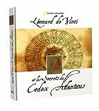 Léonard de Vinci et les Secrets du Codex Atlanticus