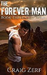 The Forever Man: Book 3: Clan War -  a post apocalyptic, urban fantasy. (English Edition)