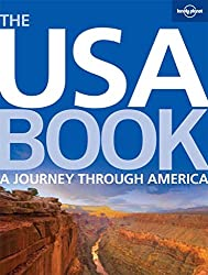 [(The USA Book : A Journey Through America)] [By (author) Lonely Planet ] published on (October, 2009)