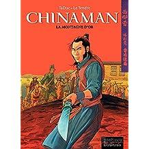 Chinaman -  tome 1 - LA MONTAGNE D'OR