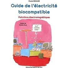 Guide de l'électricité biocompatible : Pollutions électromagnétiques