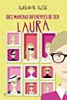 Diez maneras diferentes de ser Laura par Rus