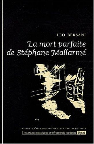 La mort parfaite de Stephane Mallarmé