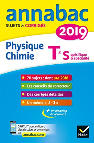Annales Annabac 2019 Physique-chimie Tle S: sujets et corrigés du bac Terminale S par Caroline Adam