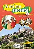 A mi me encanta espagnol cycle 4/4e LV2 - Livre élève - éd. 2017