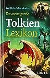 Das neue große Tolkien-Lexikon - Friedhelm Schneidewind