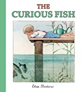 The Curious Fish by Elsa Beskow (2009-09-01)