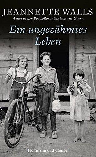 Ein ungezähmtes Leben (Frauenromane)