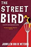 The Streetbird (Amsterdam Cops, Band 9)