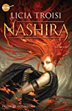 Nashira: Roman - Licia Troisi