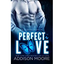 Perfect Love (A Celestra Novella) by Addison Moore (2013-11-07)