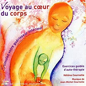 Voyage Au Coeur Du Corps