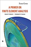 A Primer on Finite Element Analysis