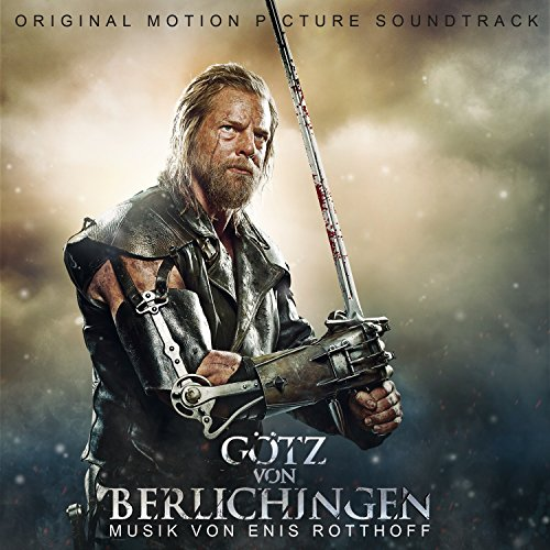 Götz von Berlichingen (Original Motion Picture Soundtrack)