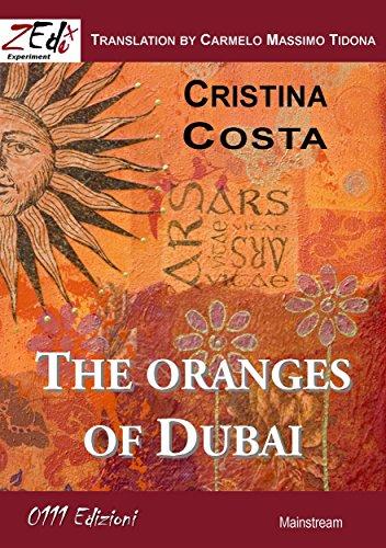 The oranges of Dubai (English Edition)