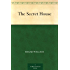 The Secret House (English Edition)