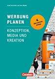 Marketingkompetenz: Werbung planen: Konzeption