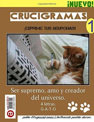 Crucigramas: Volume 1 (Crucigrama de Cultura General) por Pablo Fitzgerald Sosa