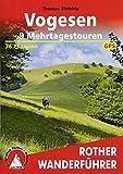 Vogesen - 9 Mehrtagestouren: 36 Etappen. Mit GPS-Tracks (Rother Wanderführer) - Thomas Striebig