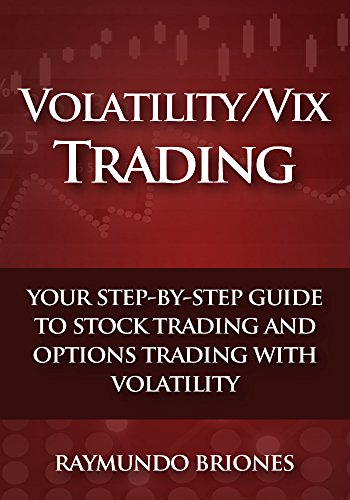 Volatility / Vix Trading: Your Step-by-Step Guide to Stock Trading ...
