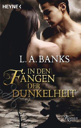 In den Fängen der Dunkelheit: Roman (German Edition)