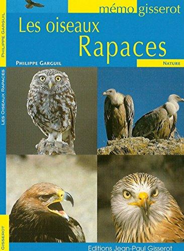 Oiseaux Rapaces (les) - Memo par Garguil Philippe