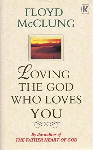 Loving the God Who Loves You