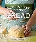 Gluten-Free and Vegan Bread: Artisana...