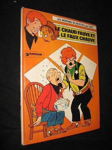 Le Chaud fauve et le faux chauve par Duchâteau André-Paul (Relié)