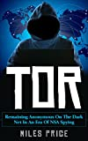 #2: Tor: Remaining Anonymous On The Dark Net In An Era Of NSA Spying