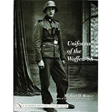 Uniforms of the Waffen-SS: Vol 2: 1942 - 1943 - 1944 - 1945 - Ski Uniforms - Overcoats - White Service Uniforms - Tropical Clothing - Shirts - Sp