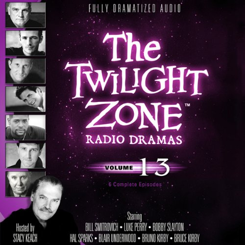 The Twilight Zone Radio Dramas, Volume 13  Audiolibri