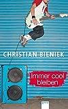 Immer cool bleiben - Christian Bieniek