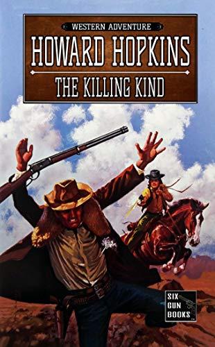 The Killing Kind: A Howard Hopkins Western Adventure (English Edition)