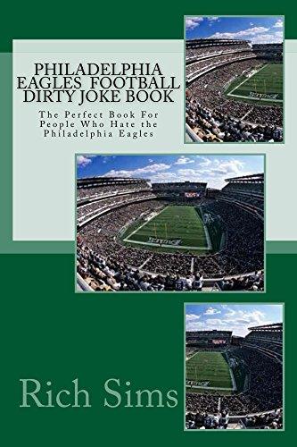 philadelphia-eagles-football-dirty-joke-book-the-perfect-book-for-people-who-hate-the-philadelphia-e