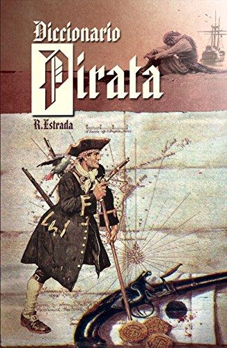 Diccionario Pirata por Rafael Estrada