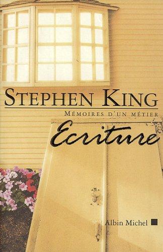 Ecriture : Mémoires d'un métier par Stephen King