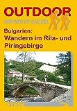 Bulgarien: Wandern im Rila-und Piringebirge (OutdoorHandbuch)