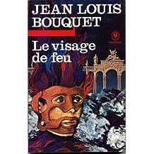 Le Visage de feu (Bibliothèque Marabout)