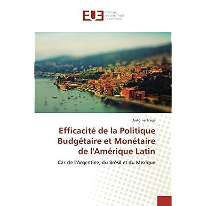 Efficacité de la Politique Budgétaire et Monétaire de l'Amérique Latin