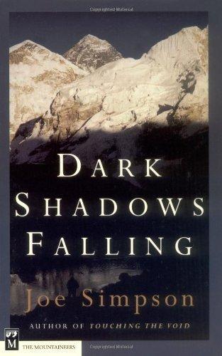 Dark Shadows Falling by Joe Simpson (1999-07-01)