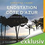Endstation Côte d'Azur (Kommissar Duval 4) - Christine Cazon