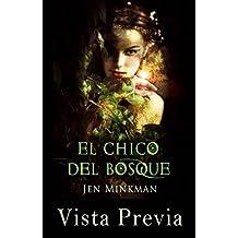 El Chico Del Bosque (vista previa) (Spanish Edition)
