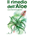 Il Rimedio dell'Aloe