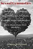 Sexual Gymnastics: Intimate Fitness How to Use Ben Wa Balls Perfume with Pheromones