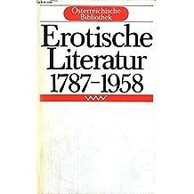 Erotische Literatur. 1787 - 1958