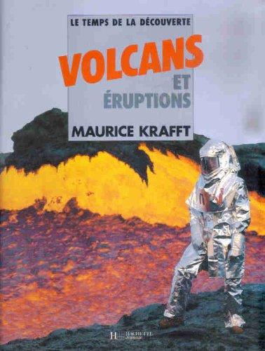 Volcans et eruptions par M. Krafft